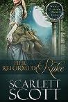 Her Reformed Rake (Wicked Husbands, #3)