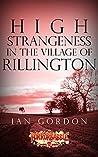 High Strangeness in the Village of Rillington