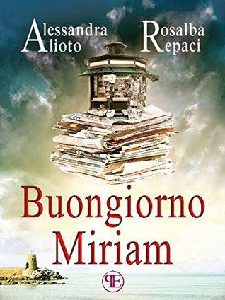Buongiorno Miriam