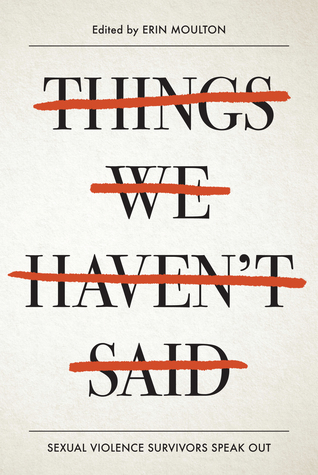 Things We Haven't Said by Erin E. Moulton
