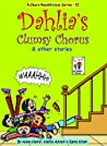 Dahlia's Clumsy Chorus & Other Stories by Hafsa Ahsan