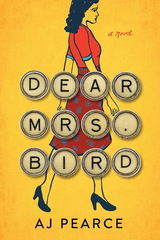 Dear Mrs. Bird by A.J. Pearce
