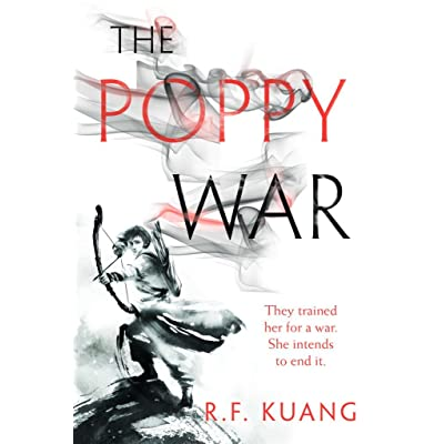 The Poppy War (The Poppy War, #1) by R F  Kuang