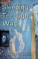 Sleeping Through War