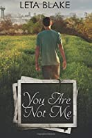 You Are Not Me ('90s Coming of Age, #2)