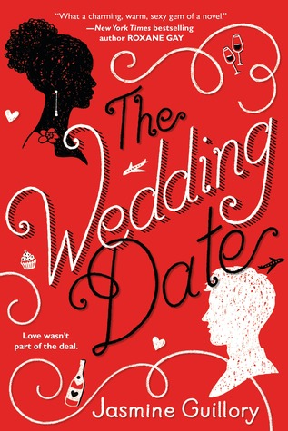 Book Blogger Hop The Wedding Date by Jasmine Guillory Link: https://i.gr-assets.com/images/S/compressed.photo.goodreads.com/books/1515694525l/33815781._SY475_.jpg