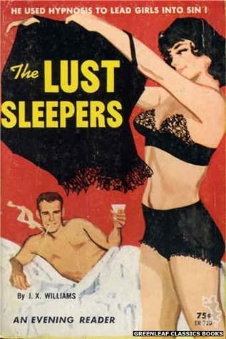The Lust Sleepers