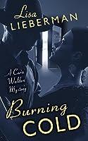 Burning Cold (A Cara Walden Mystery Book 2)