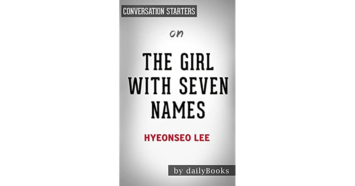 The Girl with Seven Names: by Lee Hyeon Seo | Conversation
