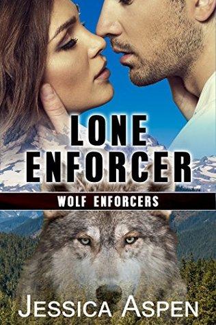 Lone Enforcer: An Alpha Shifter Suspense Romance Novella (Wolf Enforcers Book 2)