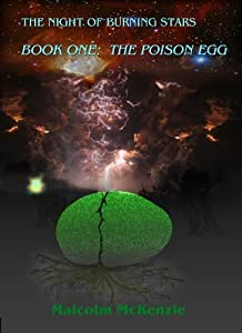 The Poison Egg (The Night of Burning Stars Book 1)