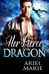 Her Fierce Dragon