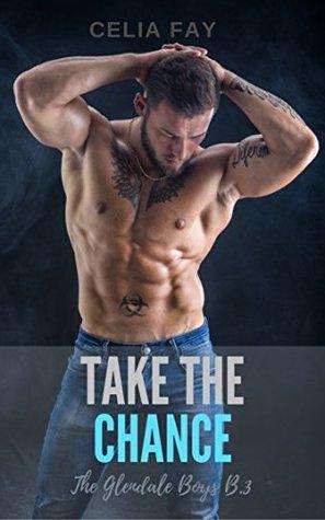 Take the Chance (The Glendale Boys, #3)