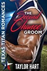 The Second Chance Groom (Texas Titan Romances)