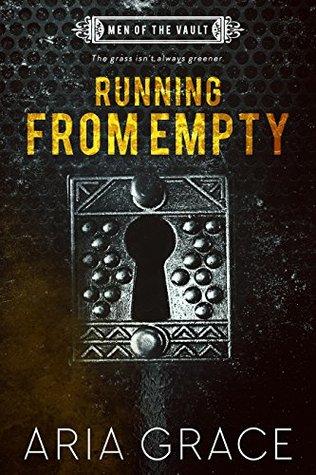 Running from Empty (Men of the Vault #3)
