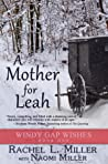 A Mother For Leah (Windy Gap Wishes #1)