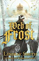 Web of Frost (Saints of Russalka, #1)