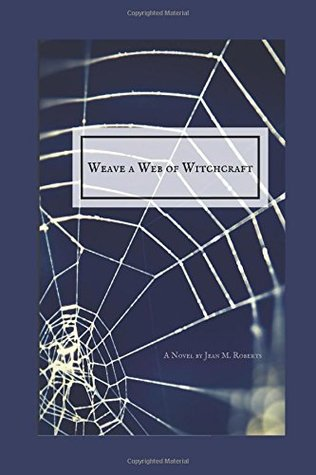 Weave a Web of Witchcraft