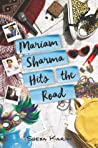 Mariam Sharma Hits the Road by Sheba Karim