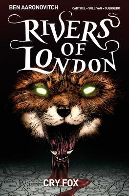 Rivers of London: Cry Fox: Volume 5
