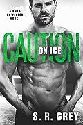 Caution on Ice