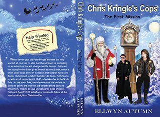 Chris Kringle's Cops by Ellwyn Author
