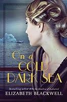 On a Cold Dark Sea