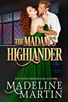 The Madam's Highlander (Highland Passions#2)