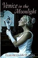 Venice in the Moonlight