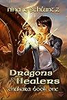 Dragons and Healers (Enukara, #1)