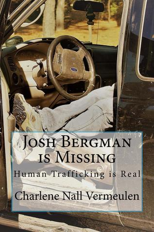Josh Bergman is Missing: Human Trafficking is Real