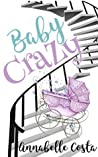 Baby Crazy by Annabelle Costa