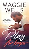 Play for Keeps by Maggie Wells