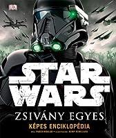 Star Wars: Zsivány Egyes – Képes enciklopédia
