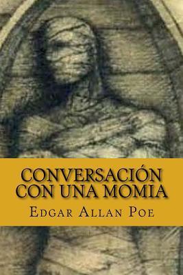 Conversación con Una Momia