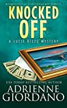 Knocked Off (Lucie Rizzo Mystery #2)