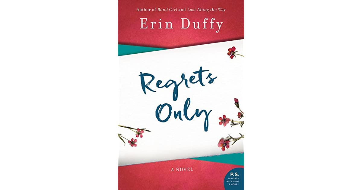 0a517bb745a4 Regrets Only by Erin Duffy