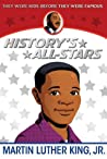 Martin Luther King, Jr. (History's All-Stars)