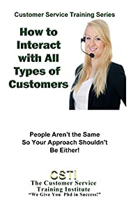 How to Interact With All Kinds of Customers!