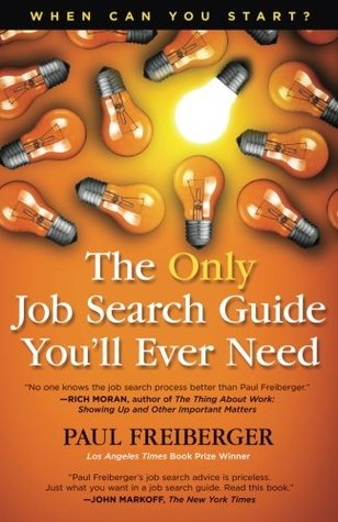 When Can You Start? the Only Job Search Guide You'll Ever Need