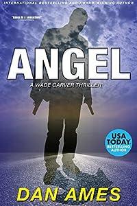 Angel (Wade Carver Thrillers Book 3)