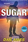 Sugar (Wade Carver Thrillers Book 2)