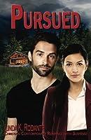 Pursued (Dangerous #6)