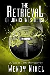 The Retrieval of Janice Westhouse (Place in Time, #0.5)