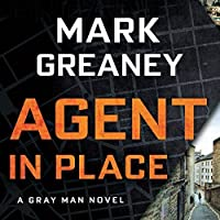 Agent in Place (Gray Man #7)