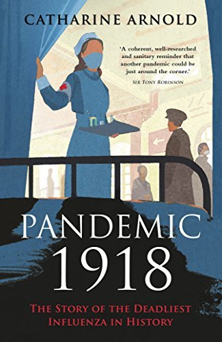 Pandemic 1918  The Story of the