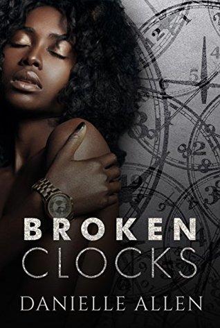 Broken Clocks by Danielle Allen