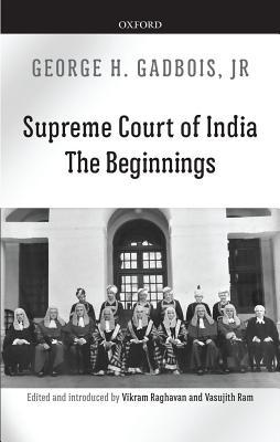Supreme Court of India: The Beginnings