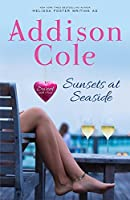 Sunsets at Seaside (Sweet with Heat: Seaside Summers #4)
