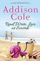 Read, Write, Love at Seaside (Sweet with Heat: Seaside Summers #1)